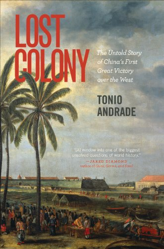 9780691144559: Lost Colony: The Untold Story of China's First Great Victory over the West