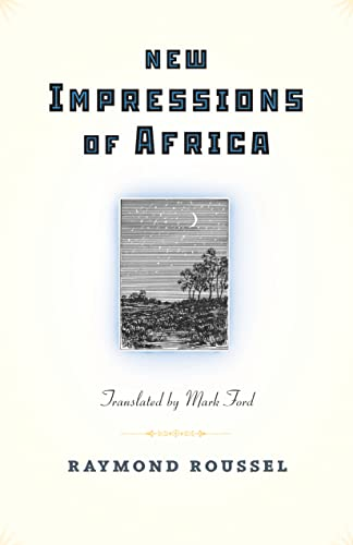 New Impressions of Africa (Facing Pages): Roussel, Raymond