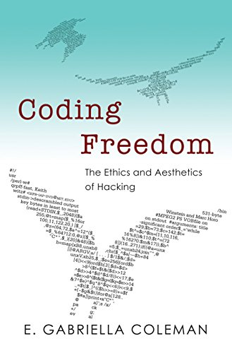 9780691144603: Coding Freedom: The Ethics and Aesthetics of Hacking