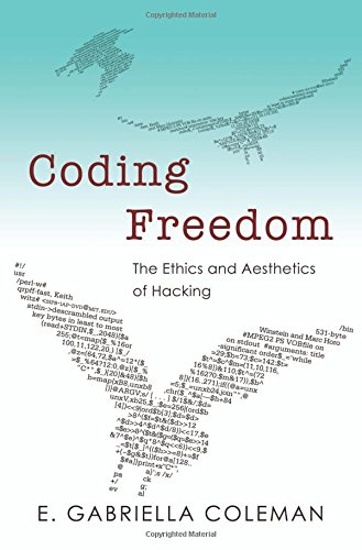 9780691144610: Coding Freedom: The Ethics and Aesthetics of Hacking
