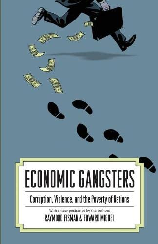 9780691144696: Economic Gangsters: Corruption, Violence, and the Poverty of Nations
