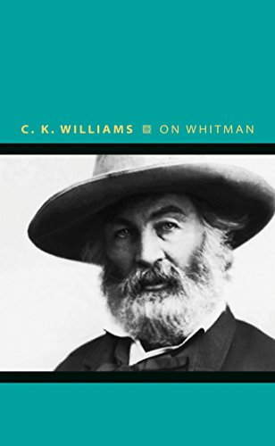 On Whitman (Writers on Writers): Williams, C. K.