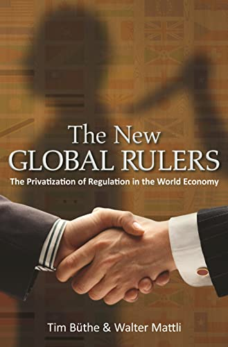 9780691144795: The New Global Rulers: The Privatization of Regulation in the World Economy