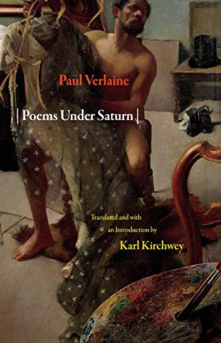 9780691144863: Poems Under Saturn: Poèmes saturniens (Lockert Library of Poetry in Translation)