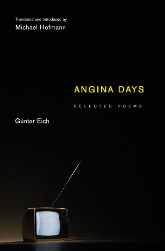 9780691144979: Angina Days: Selected Poems (Facing Pages)