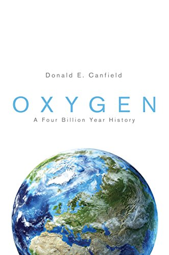 9780691145020: Oxygen: A Four Billion Year History (Science Essentials)