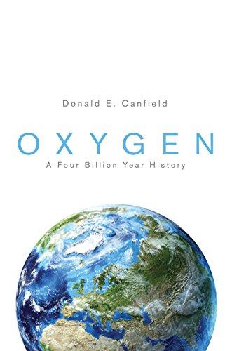 9780691145020: Oxygen: A Four Billion Year History