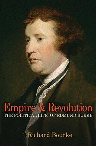 9780691145112: Empire and Revolution: The Political Life of Edmund Burke