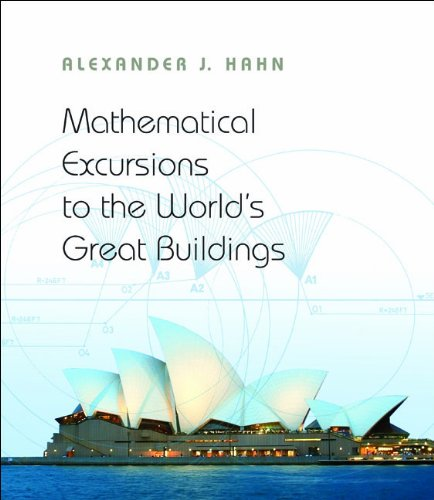9780691145204: Mathematical Excursions to the World's Great Buildings