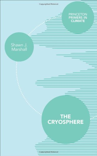 9780691145266: The Cryosphere (Princeton Primers in Climate)