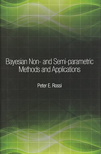 9780691145327: Bayesian Non- and Semi-parametric Methods and Applications (The Econometric and Tinbergen Institutes Lectures)