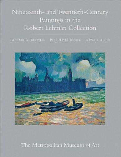 Nineteenth- and Twentieth-Century Paintings in the Robert Lehman Collection, Vol. 3 (0691145369) by Richard R. Brettell; Paul Hayes Tucker; Natalie H. Lee