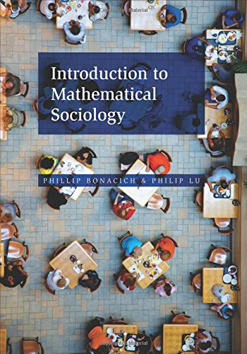9780691145495: Introduction to Mathematical Sociology