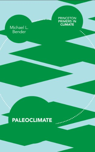 9780691145549: Paleoclimate (Princeton Primers in Climate)