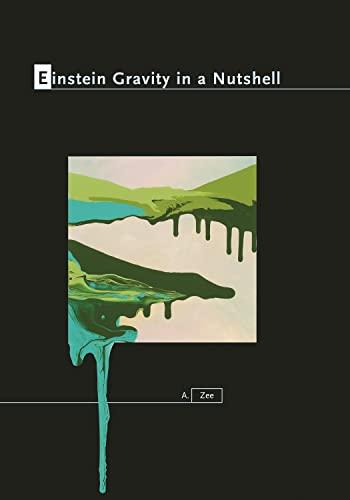 9780691145587: Einstein Gravity in a Nutshell