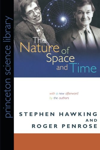 9780691145709: The Nature of Space and Time (Princeton Science Library)