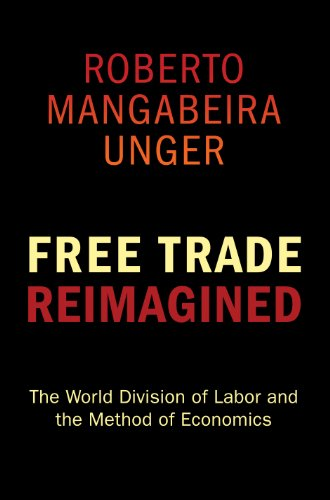 9780691145884: Free Trade Reimagined: The World Division of Labor and the Method of Economics