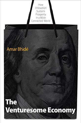 9780691145938: The Venturesome Economy: How Innovation Sustains Prosperity in a More Connected World