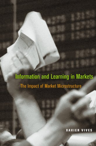 9780691145969: Information and Learning in Markets - The Impact of Market Microstructure