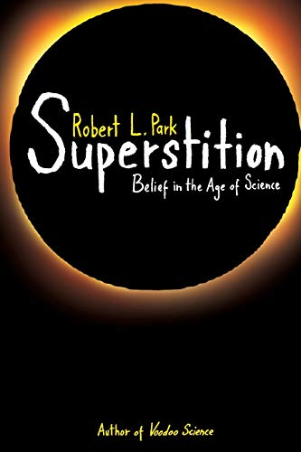 9780691145976: Superstition: Belief in the Age of Science