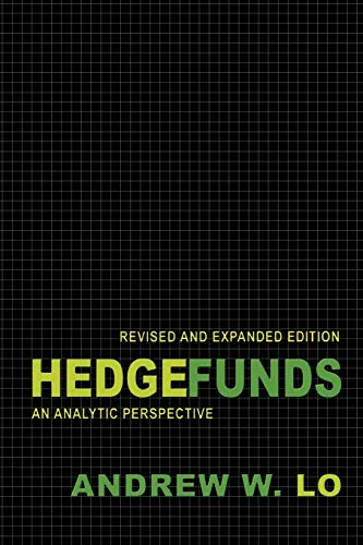 9780691145983: Hedge Funds: An Analytic Perspective (Advances in Financial Engineering)