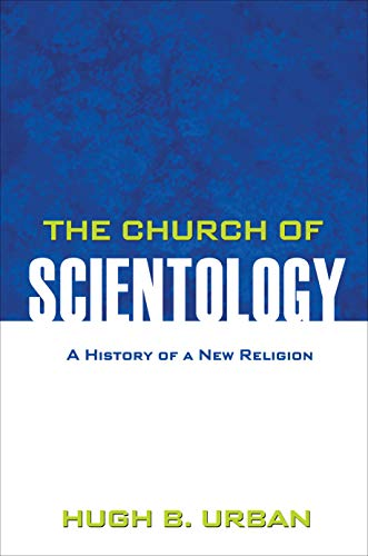 9780691146089: The Church of Scientology: A History of a New Religion