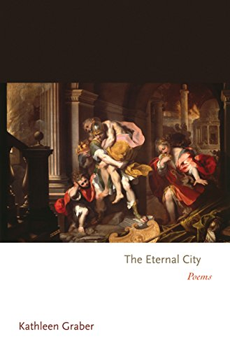 9780691146096: The Eternal City: Poems (Princeton Series of Contemporary Poets)