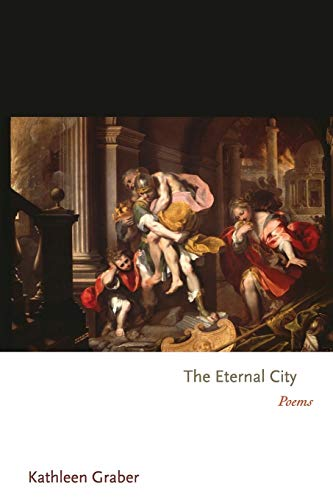 9780691146102: The Eternal City: Poems (Princeton Series of Contemporary Poets)