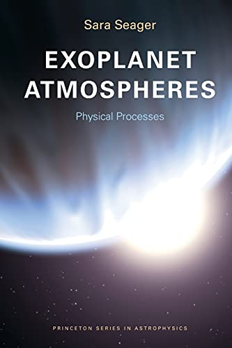 9780691146454: Exoplanet Atmospheres: Physical Processes