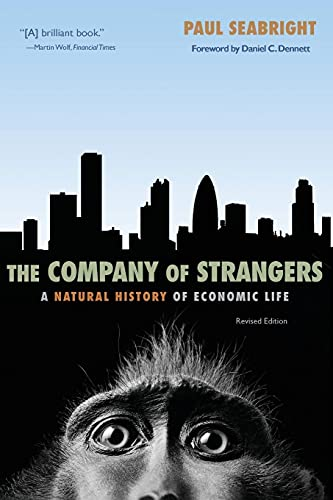 9780691146461: The Company of Strangers: A Natural History of Economic Life - Revised Edition