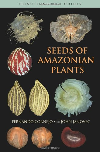 9780691146478: Seeds of Amazonian Plants (Princeton Field Guides)