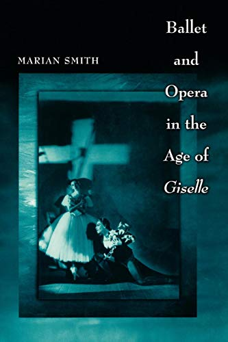 9780691146492: Ballet and Opera in the Age of