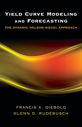 9780691146805: Yield Curve Modeling and Forecasting: The Dynamic Nelson-Siegel Approach (The Econometric and Tinbergen Institutes Lectures)