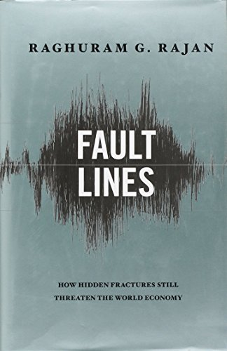 9780691146836: Fault Lines: How Hidden Fractures Still Threaten the World Economy