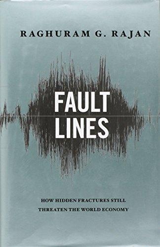 9780691146836: Fault Lines: How Hidden Fractures Still Threaten the World Economy