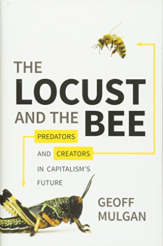 9780691146966: The Locust and the Bee: Predators and Creators in Capitalism's Future