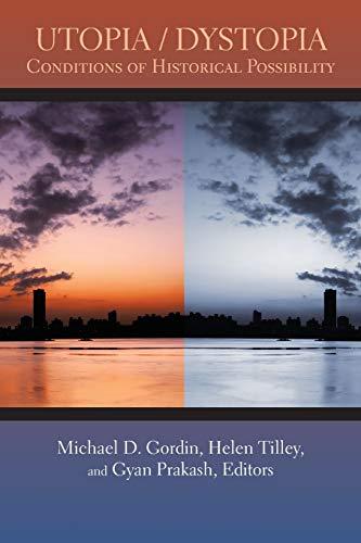 9780691146980: Utopia/Dystopia: Conditions of Historical Possibility