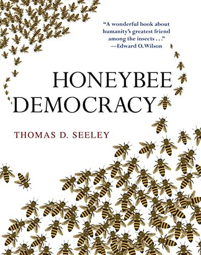 Honeybee Democracy (Hardcover): Thomas D. Seeley