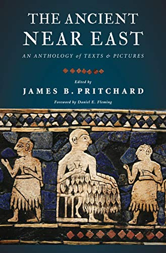 9780691147253: The Ancient Near East: An Anthology of Texts and Pictures
