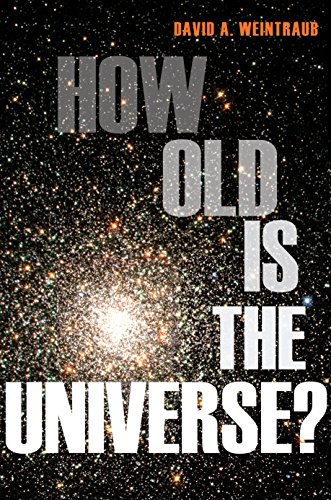 9780691147314: How Old Is the Universe?