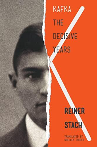 9780691147413: Kafka: The Decisive Years