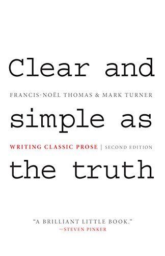 9780691147437: Clear and Simple As the Truth: Writing Classic Prose