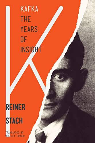 9780691147512: Kafka - The Years of Insight