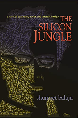 9780691147543: The Silicon Jungle: A Novel of Deception, Power, and Internet Intrigue