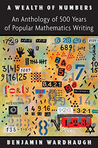 9780691147758: A Wealth of Numbers: An Anthology of 500 Years of Popular Mathematics Writing