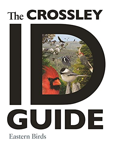 9780691147789: The Crossley ID Guide: Eastern Birds (The Crossley ID Guides)
