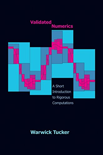 9780691147819: Validated Numerics: A Short Introduction to Rigorous Computations