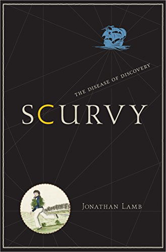 9780691147826: Scurvy: The Disease of Discovery