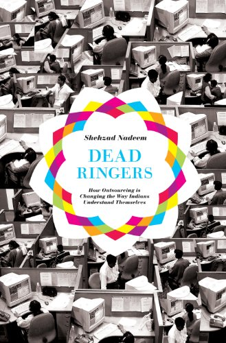 9780691147871: Dead Ringers: How Outsourcing Is Changing the Way Indians Understand Themselves