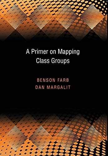9780691147949: A Primer on Mapping Class Groups